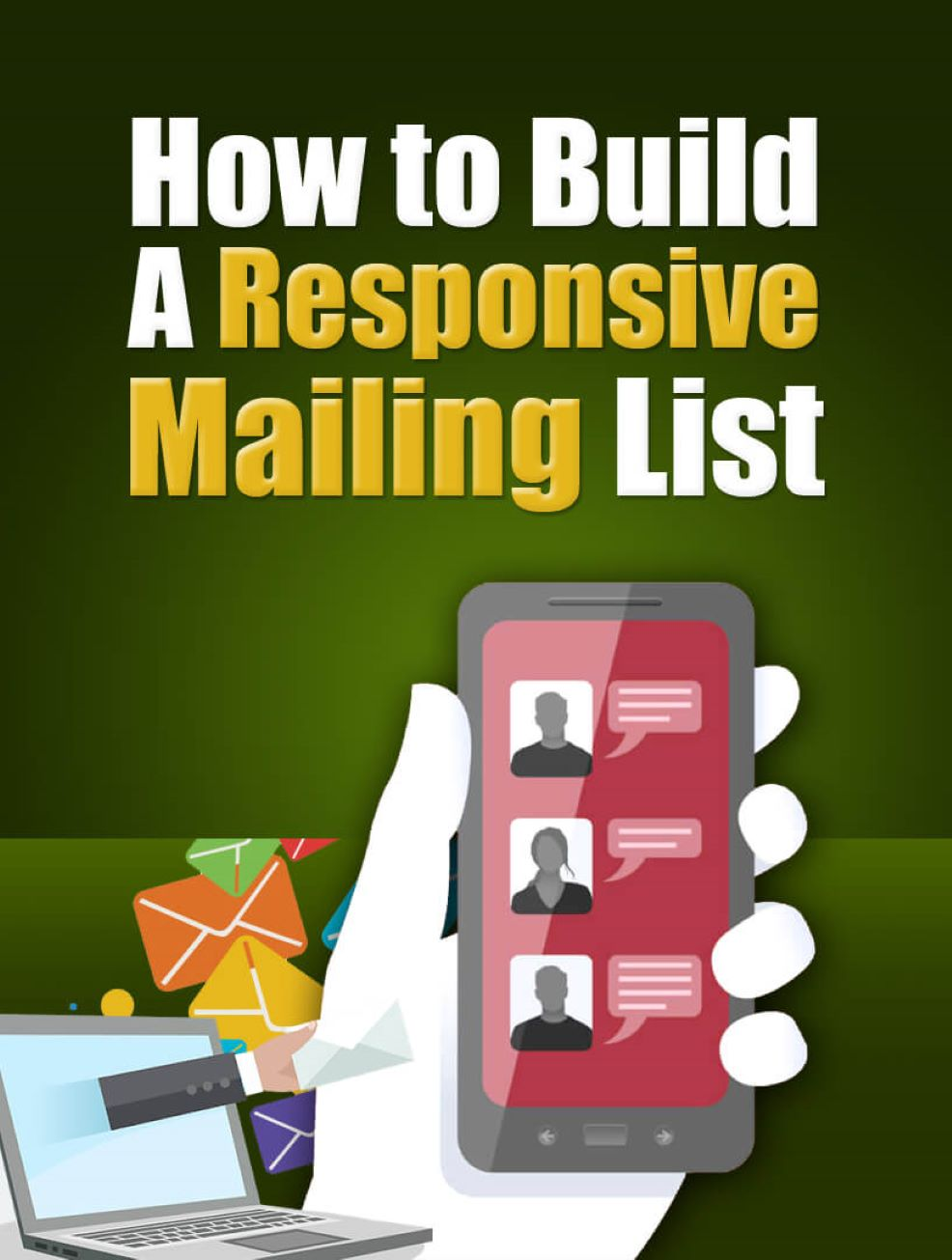 How To Build A Responsive Mailing List